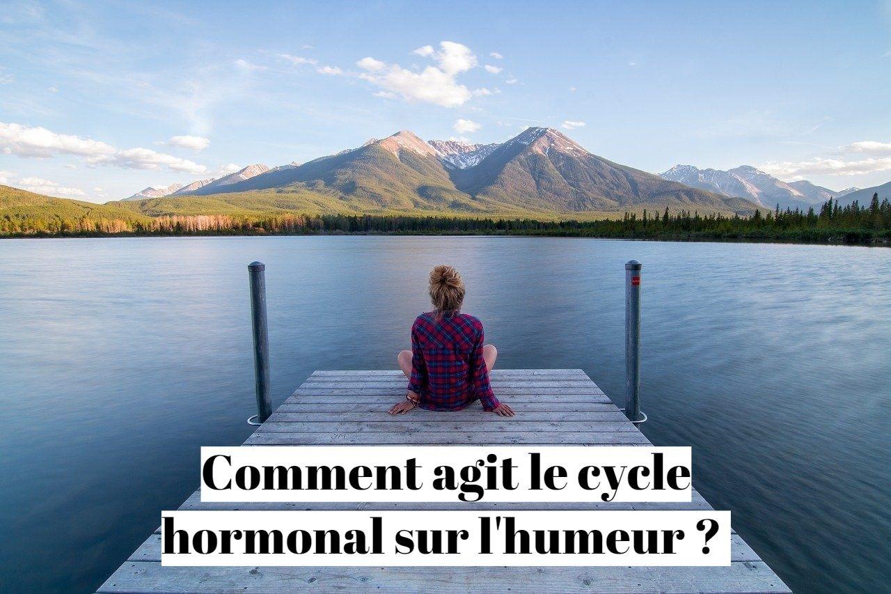 Comment agit le cycle hormonal sur l'humeur ?