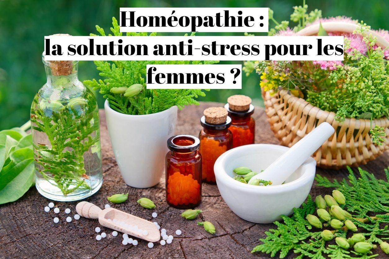 Homéopathie: la solution anti-stress pour les femmes?